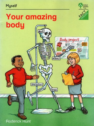 9780199166282: Oxford Reading Tree: Stages 1-11: Fact Finders: Unit A: Myself: Your Amazing Body (Oxford reading tree. Fact finders. Unit A: Myself)