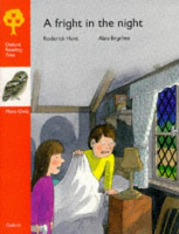9780199166534: Oxford Reading Tree: Stage 6: More Owls Storybooks: Fright in the Night (Oxford Reading Tree)