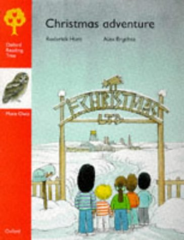 9780199166565: Oxford Reading Tree: Stage 6: More Owls Storybooks: Christmas Adventure (Oxford Reading Tree)