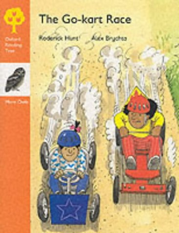 9780199166572: Oxford Reading Tree: Stage 6: More Owls Storybooks: Go-kart Race (Oxford Reading Tree)