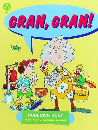 9780199168309: Oxford Reading Tree: Stages 1-9: Rhyme and Analogy: Story Rhymes: Gran, Gran!