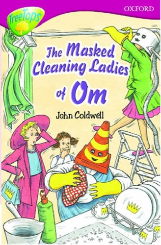 9780199168606: Oxford Reading Tree: Stage 10: TreeTops: The Masked Cleaning Ladies of Om: Masked Cleaning Ladies of Om
