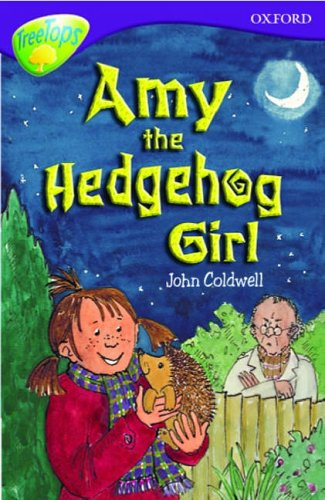 9780199168699: Oxford Reading Tree: Stage 11: TreeTops: Amy the Hedgehog Girl: Amy the Hedgehog Girl