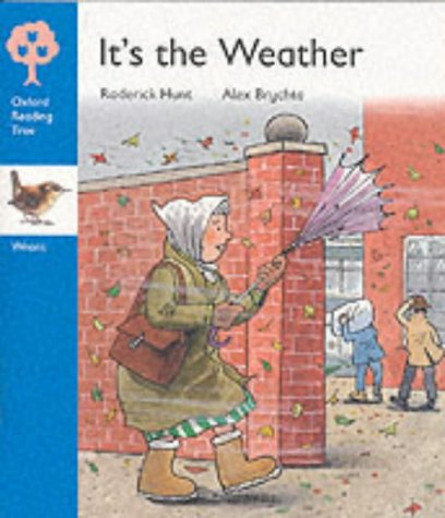 9780199168828: Oxford Reading Tree: Stage 3: Wrens Storybooks: It's the Weather