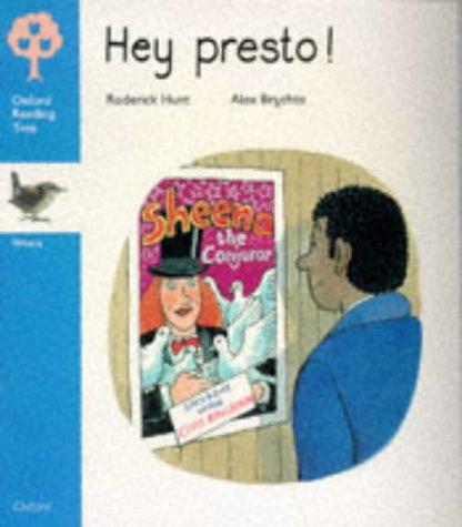 Oxford Reading Tree: Stage 3: Wrens Storybooks: Hey Presto! (0199168849) by Hunt, Roderick; Brychta, Alex