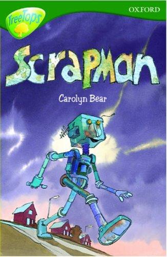 9780199169054: Oxford Reading Tree: Stage 12: TreeTops: Scrapman: Scrapman