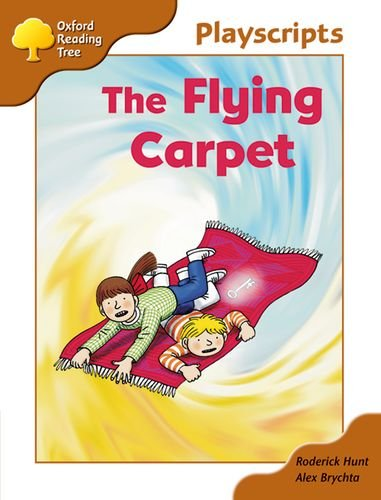 9780199169658: Oxford Reading Tree: Stage 8: Magpies Playscripts: The Flying Carpet