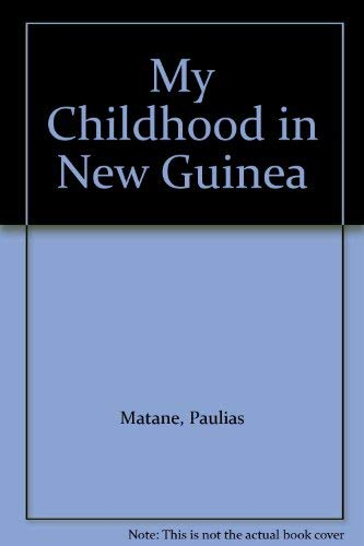 9780199170210: My Childhood in New Guinea