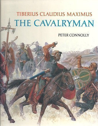 9780199171064: Tiberius Claudius Maximus: The Cavalryman (Rebuilding the Past)