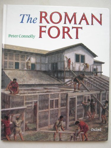 9780199171088: The Roman Fort (Rebuilding the Past)