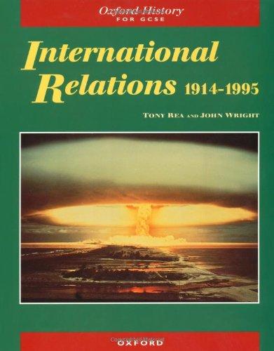9780199171675: International Relations 1914-1995