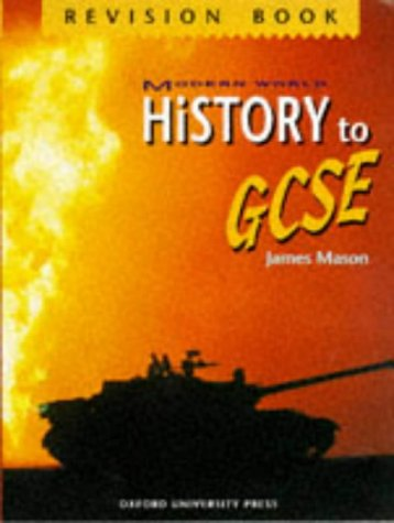 9780199171699: Modern World History to GCSE