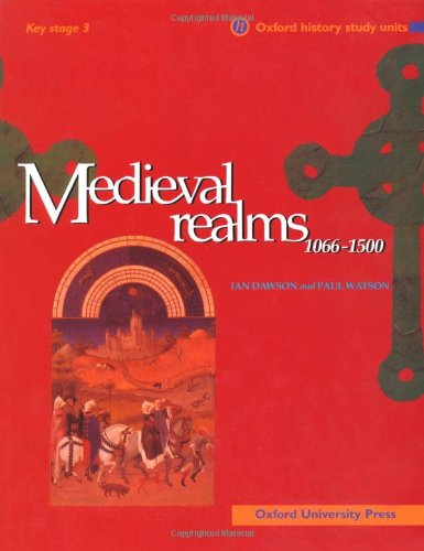 9780199171903: Medieval Realms (Oxford History Study Units)