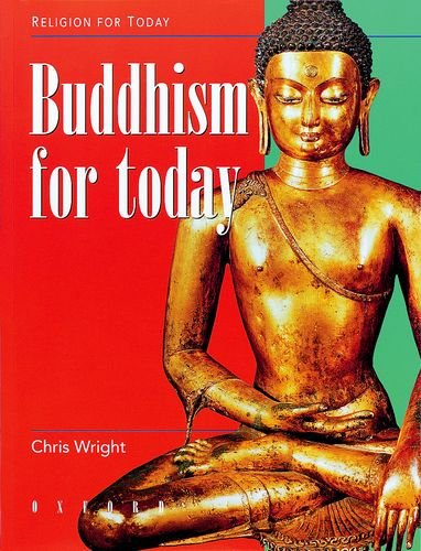 9780199172412: Buddhism for Today (Religion for Today)