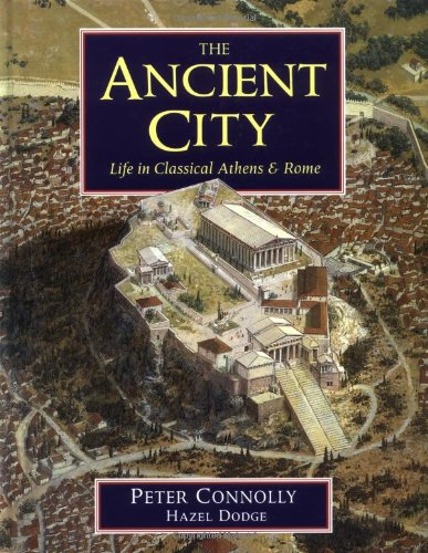 9780199172429: The Ancient City: Life in Classical Athens and Rome