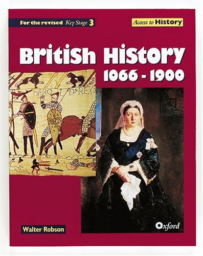 9780199172566: British History, 1066-1900 (Access to History)