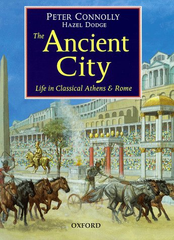 9780199172597: The Ancient City: Life in Classical Athens and Rome