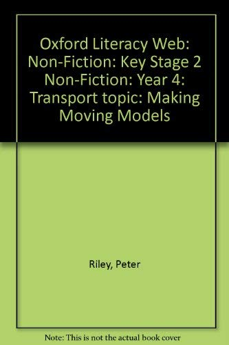 Oxford Literacy Web: Non-Fiction: Key Stage 2: Riley, Peter