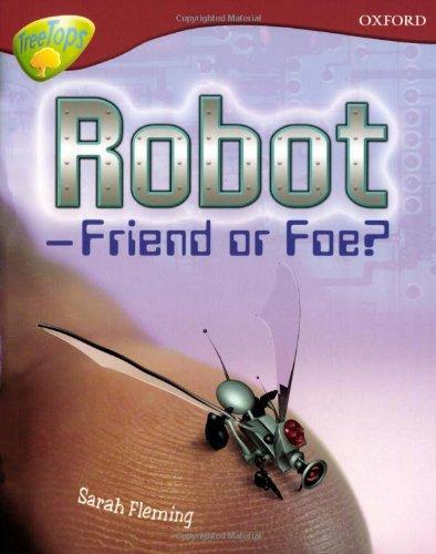 9780199179374: Oxford Reading Tree: Level 15: Treetops Non-Fiction: Robot - Friend or Foe