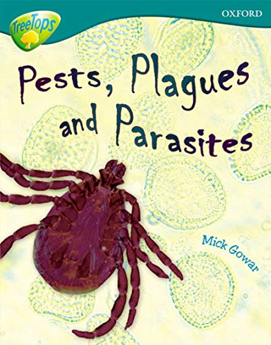9780199179473: Oxford Reading Tree: Level 16: Treetops Non-Fiction: Pests, Plagues and Parasites
