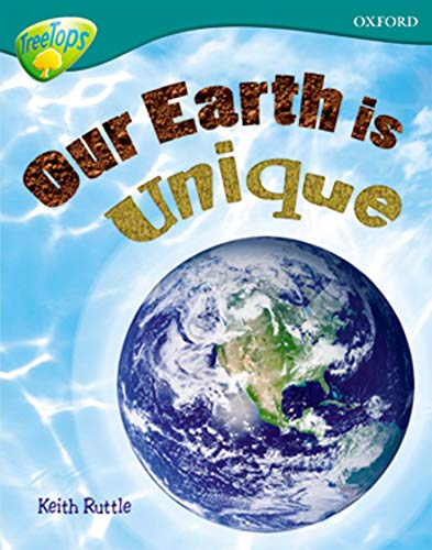 9780199179480: Oxford Reading Tree: Level 16: Treetops Non-Fiction: Our Earth Is Unique