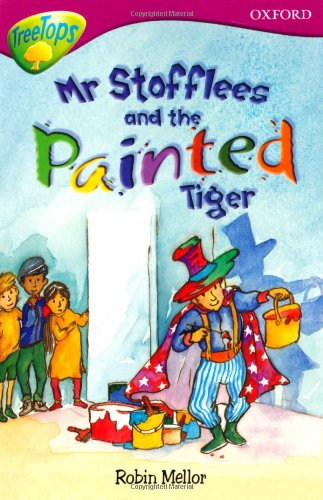 9780199179565: Oxford Reading Tree: Level 10: Treetops Stories: Mr Stoffles and the Painted Tiger