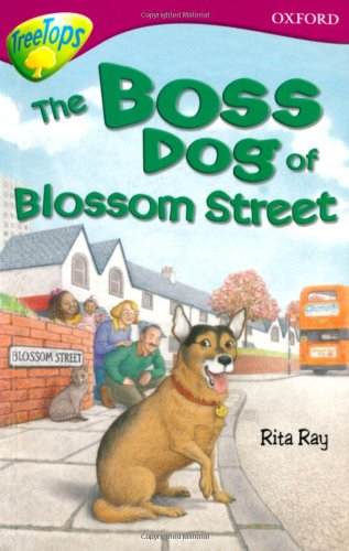 9780199179572: Oxford Reading Tree: Level 10: Treetops Stories: Boss Dog of Blossom Street