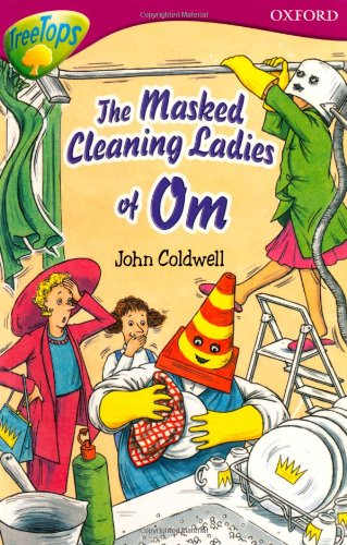 9780199179589: Oxford Reading Tree: Level 10: TreeTops Stories: The Masked Cleaning Ladies of Om (Treetops Fiction)