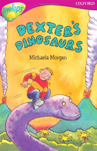 9780199179688: Oxford Reading Tree: Level 10: TreeTops More Stories A: Dexter's Dinosaurs