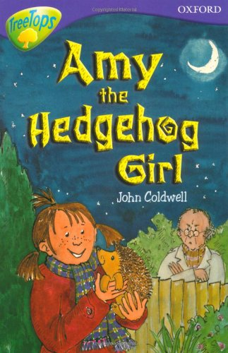 9780199179749: Oxford Reading Tree: Level 11: Treetops Stories: Amy the Hedgehog Girl