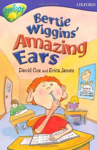9780199179763: Oxford Reading Tree: Level 11: TreeTops Stories: Bertie Wiggins' Amazing Ears (Treetops Fiction)