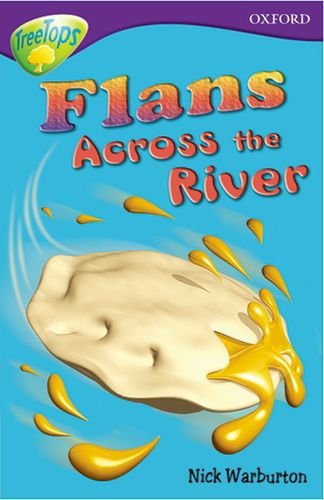 9780199179787: Oxford Reading Tree: Level 11: Treetops Stories: Flans Across the River