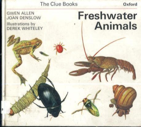 9780199180073: Freshwater Animals (Clue Books)