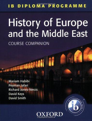 IB Course Companion: History of Europe and: Habibi; Jafari; Jones-Nerzic,