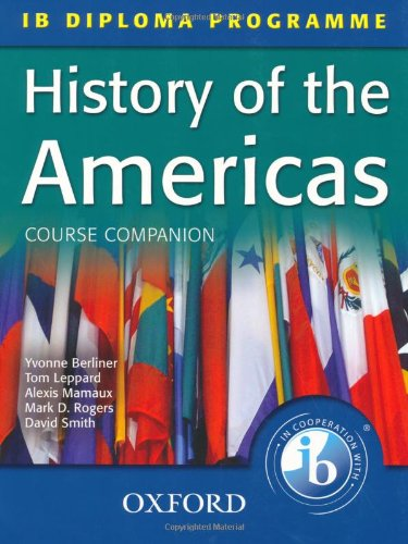 9780199180783: History of the Americas Course Companion: IB Diploma Programme (International Baccalaureate)