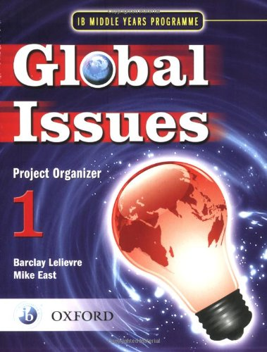 9780199180790: Global Issues: MYP Project Organizer 1: IB Middle Years Programme