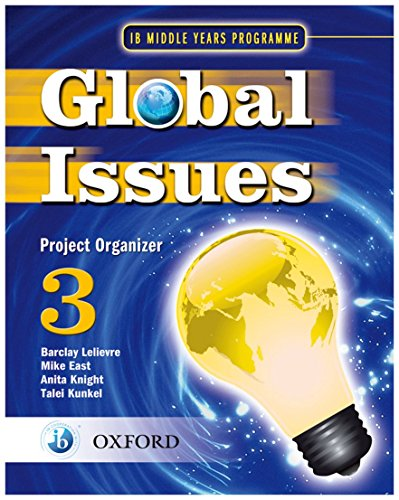 9780199180813: IB Global Issues Project Organizer 3: Middle Years Programme (IB MYP Series)