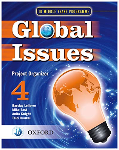 9780199180820: IB Global Issues Project Organizer 4: Middle Years Programme (International Baccalaureate)