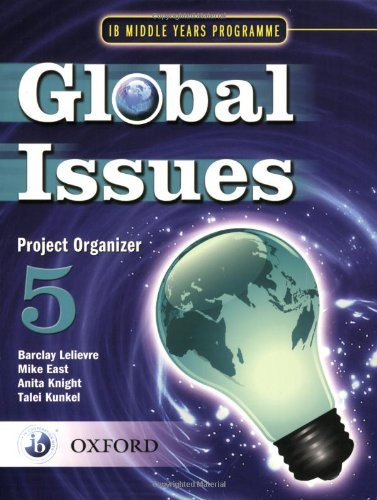 9780199180837: Global Issues: MYP Project Organizer 5: IB Middle Years Programme