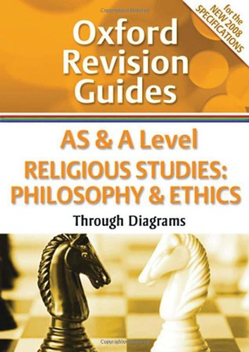 9780199180905: As and a Level Religious Studies: Philosophy and Ethics Through Diagrams (Oxford Revision Guides)