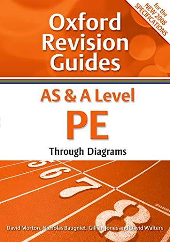 9780199180929: AS and A Level PE Through Diagrams: Oxford Revision Guides