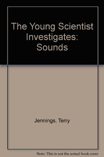 9780199181605: The Young Scientist Investigates: Sounds