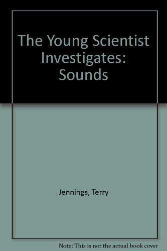 9780199181667: The Young Scientist Investigates: Sounds