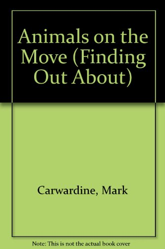 9780199182244: Animals on the Move (Finding Out About)