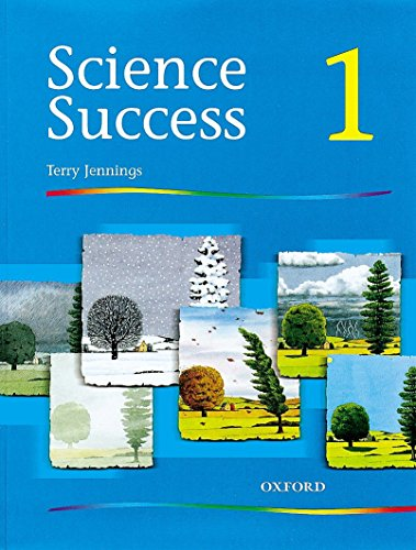 Science Success: Level 1: Pupils' Book 1: Terry Jennings
