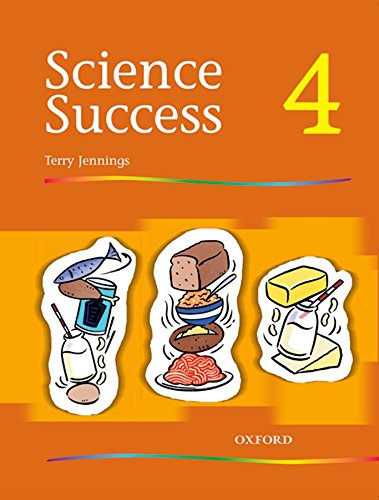 9780199183418: Science Success: Level 4: Pupils' Book 4: Pupil's Book Level 4