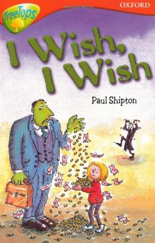 9780199183777: Oxford Reading Tree: Level 13: Treetops Stories: I Wish, I Wish