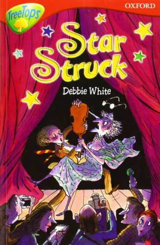 9780199184019: Oxford Reading Tree: Level 13: TreeTops More Stories B: Star Struck (Treetops Fiction)