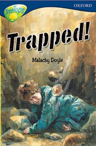 9780199184170: Oxford Reading Tree: Level 14: TreeTops More Stories A: Trapped! (Treetops Fiction)