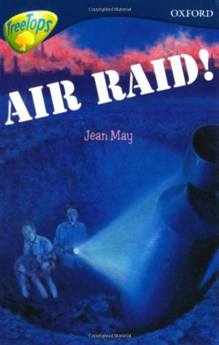 9780199184200: Oxford Reading Tree: Level 14: TreeTops More Stories A: Air Raid! (Treetops Fiction)